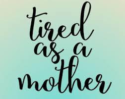 tiredmomma